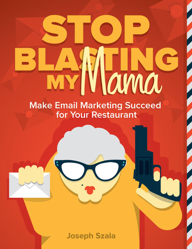 email marketing book for restaurants, bars, brands, marketing by Joseph Szala of Vigor