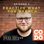 Podcast interview with Isaac Arthur of CODO design in Indiana, USA