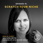 Podcast interview with Allison Seth of Seth Design Group in Maryland, USA
