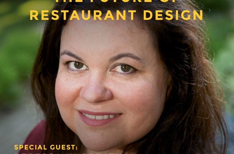 Podcast episode with Rebecca Kilbreath of Restaurant Development & Design magazine