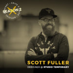 Podcast Interview with Scott Fuller of Studio Temporary