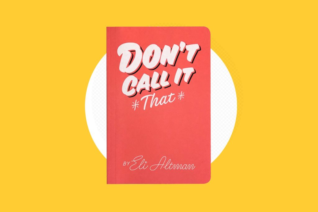 Don't Call It That Second Edition - Book Review