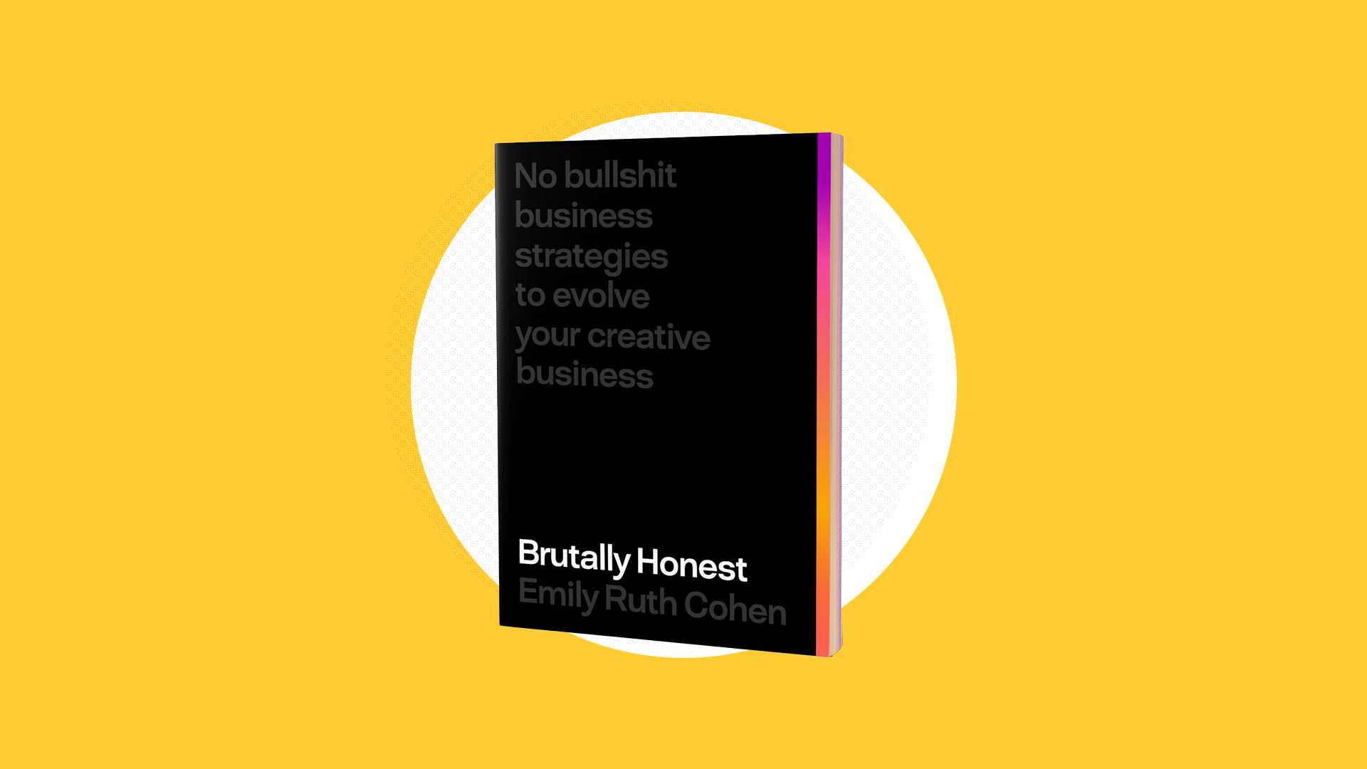 Brutally Honest - creative agency book review